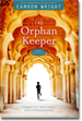 The Orphan Keeper, a new book by Camron Wright
